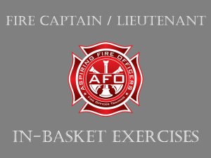 Fire Captain / Lieutenant - In-Basket Exercises