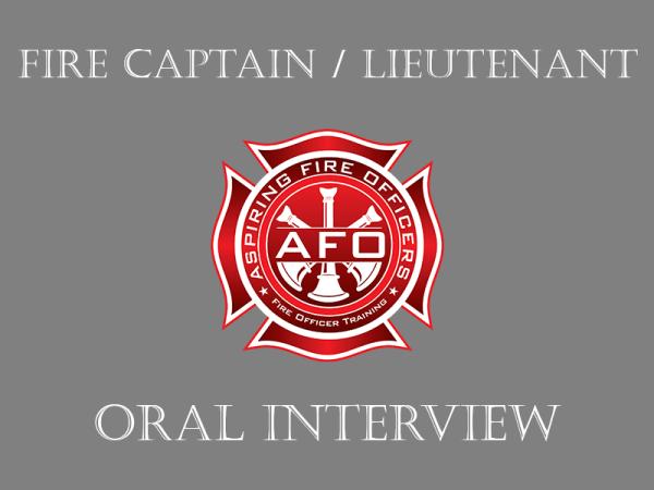 Fire Captain / Lieutenant - Oral Interview